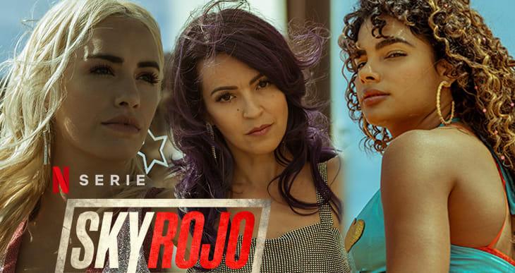Sky Rojo saison 2 arrive bientôt