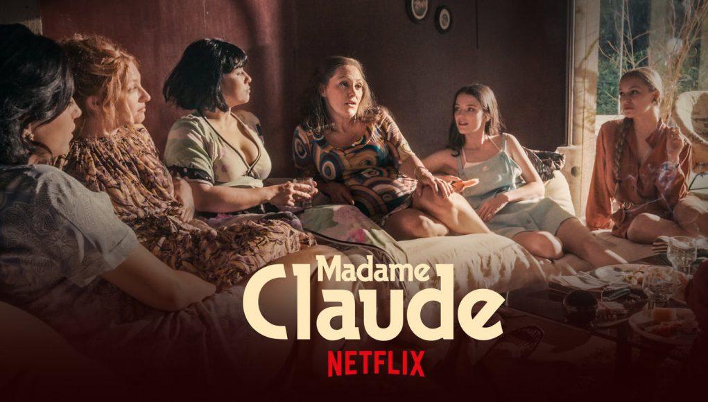 Madame Claude Netflix date de sortie