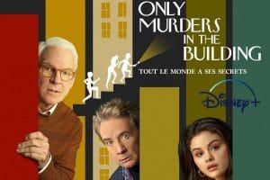 Only Murders in the Building : La nouvelle série comique aura bientôt une saison 2… grâce à Hulu !